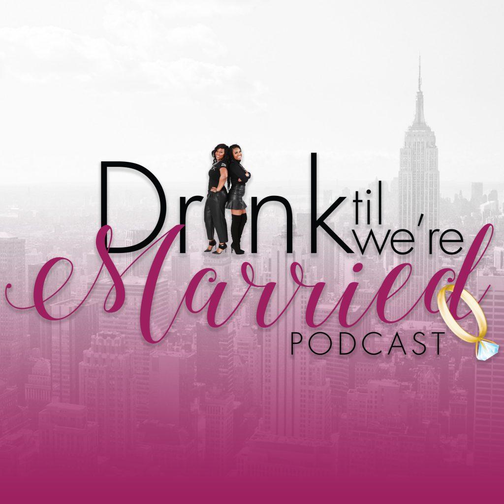 Drink til We're Married