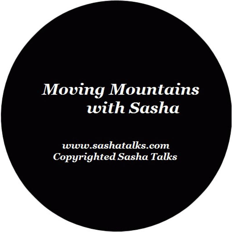 Moving Mountains with Sasha