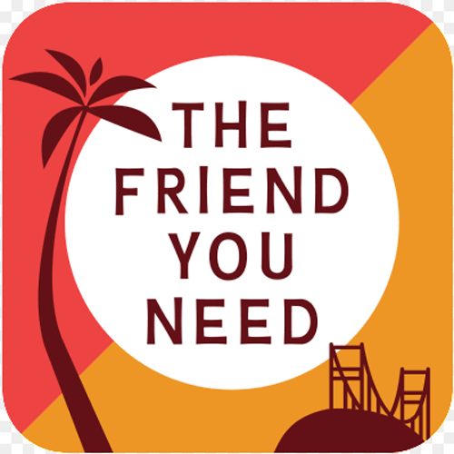 The Friend You Need