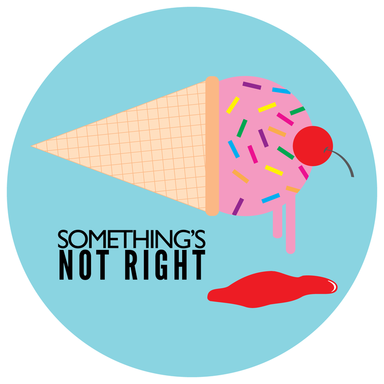 Something's Not Right Podcast