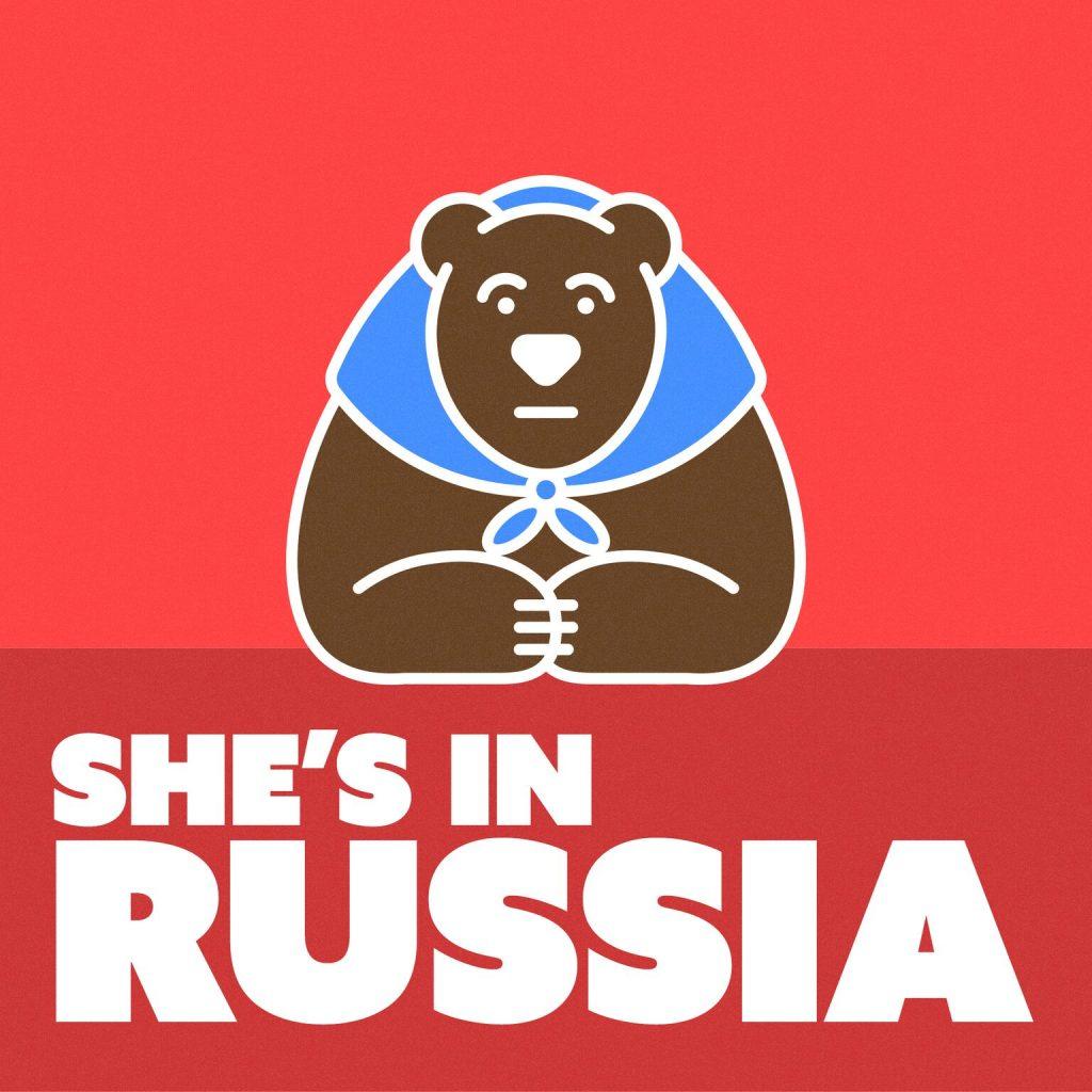 She's In Russia