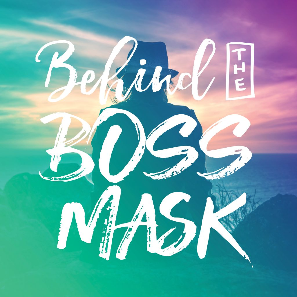 Behind the Boss Mask