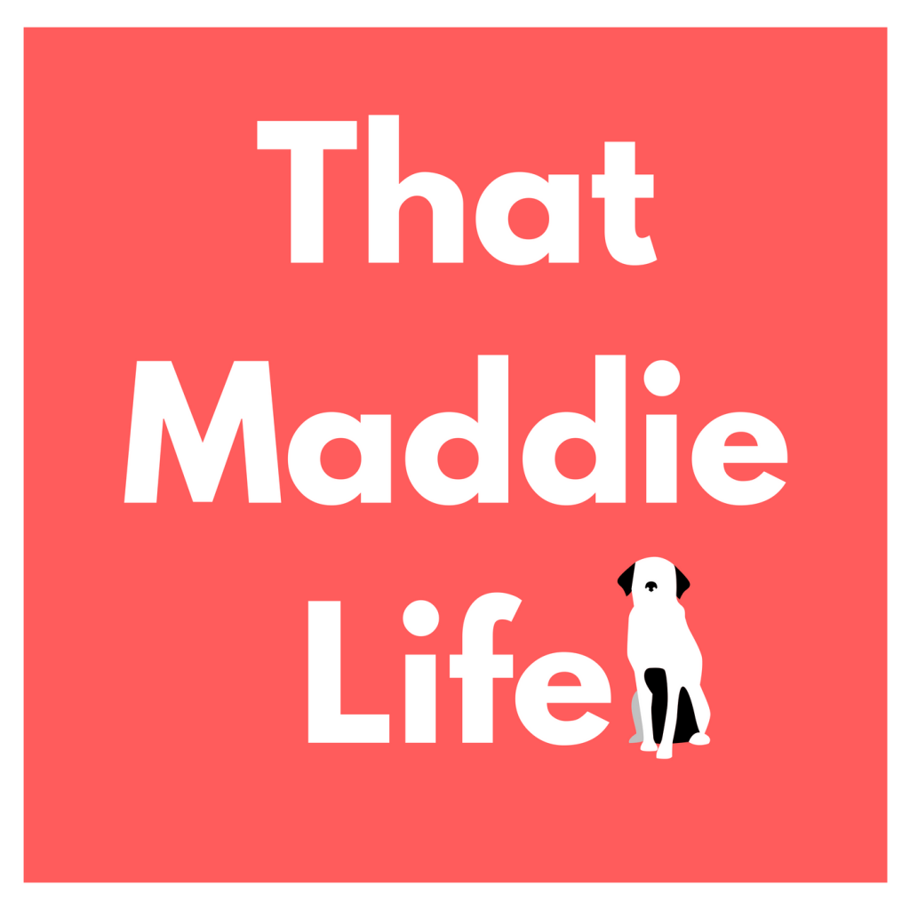 That Maddie Life Podcast