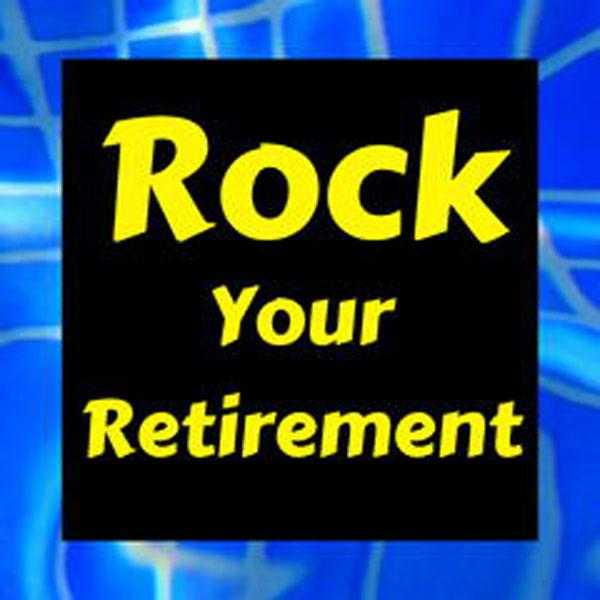 Rock Your Retirement