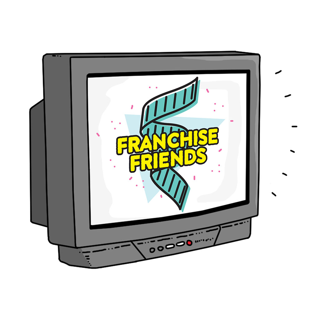 The Franchise Friends Podcast