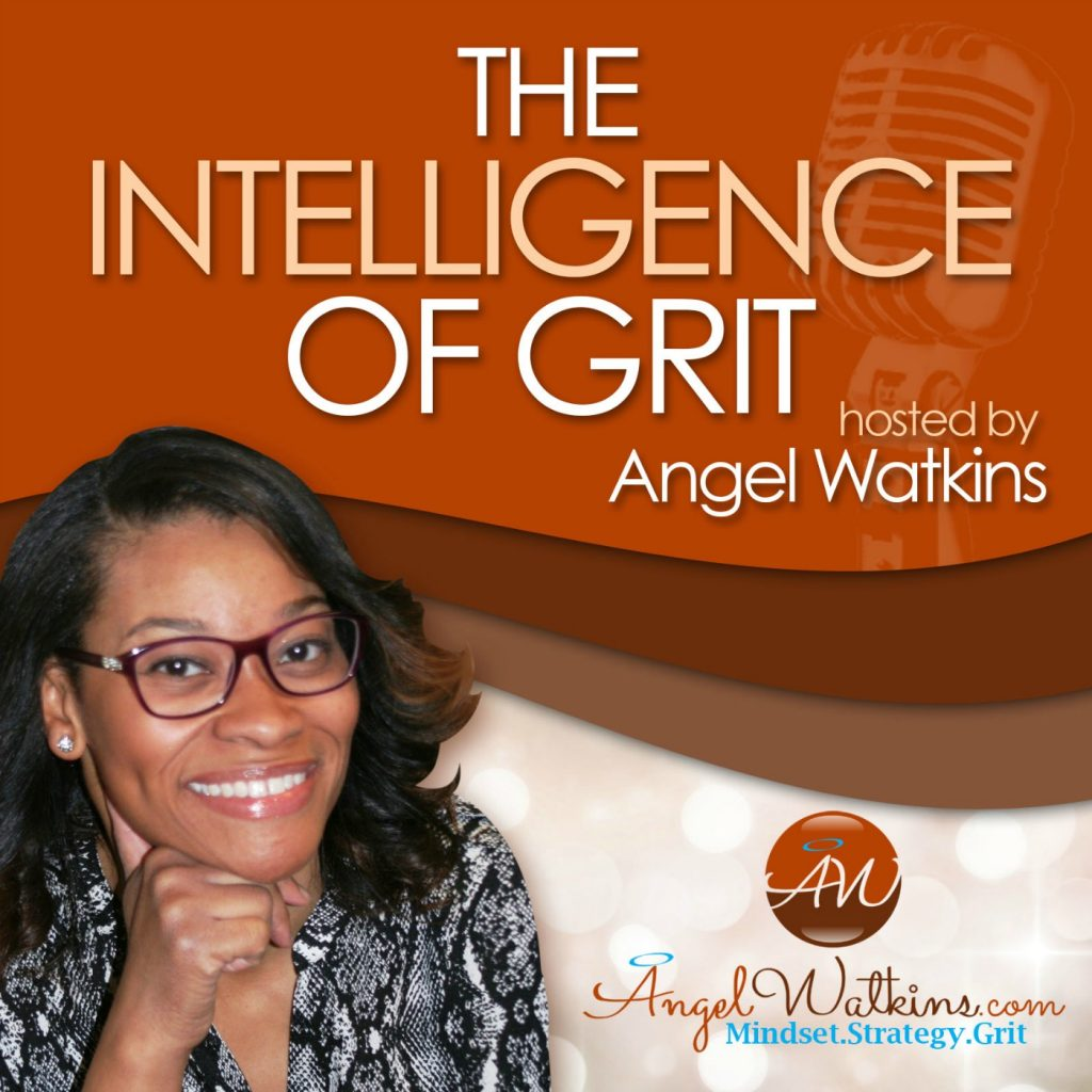 The Intelligence of Grit Podcast