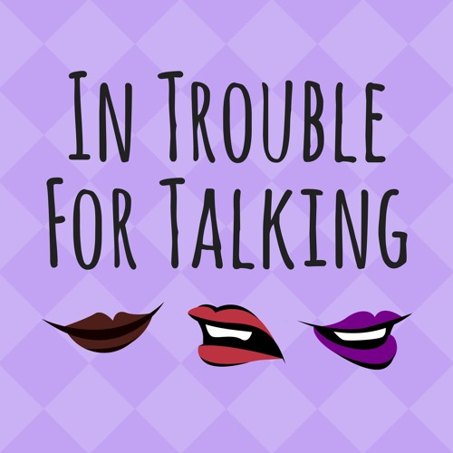 In Trouble For Talking