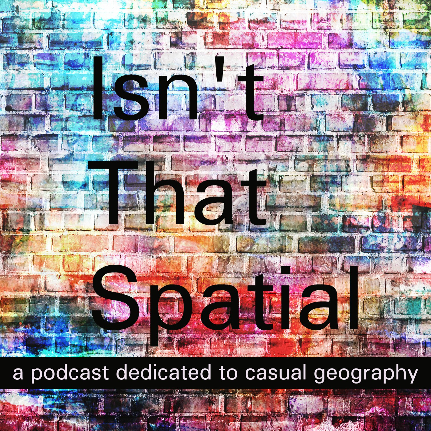 Isn't That Spatial