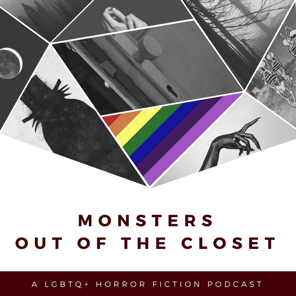 The Monsters Out of the Closet Podcast
