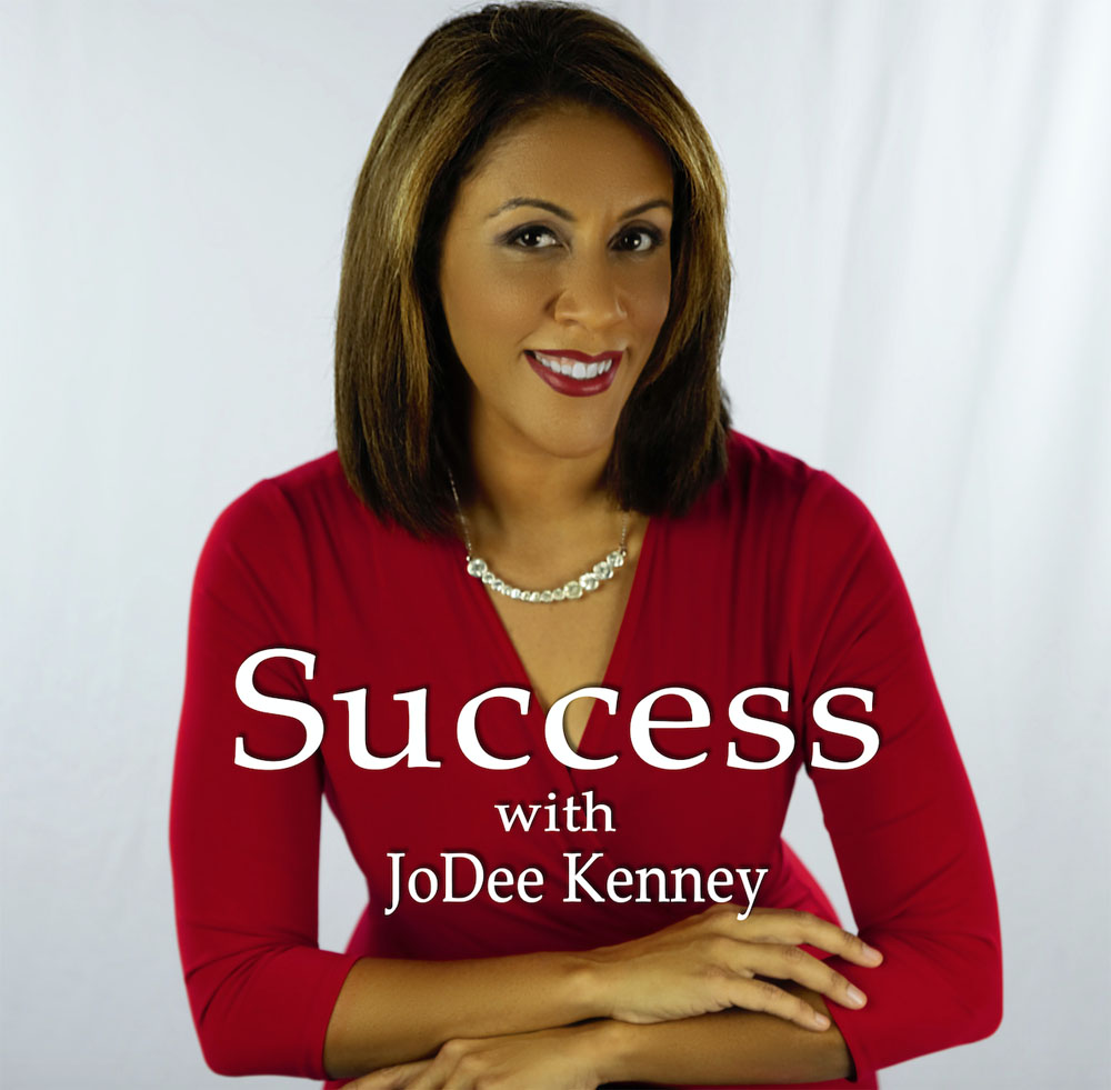 Success with JoDee Kenney