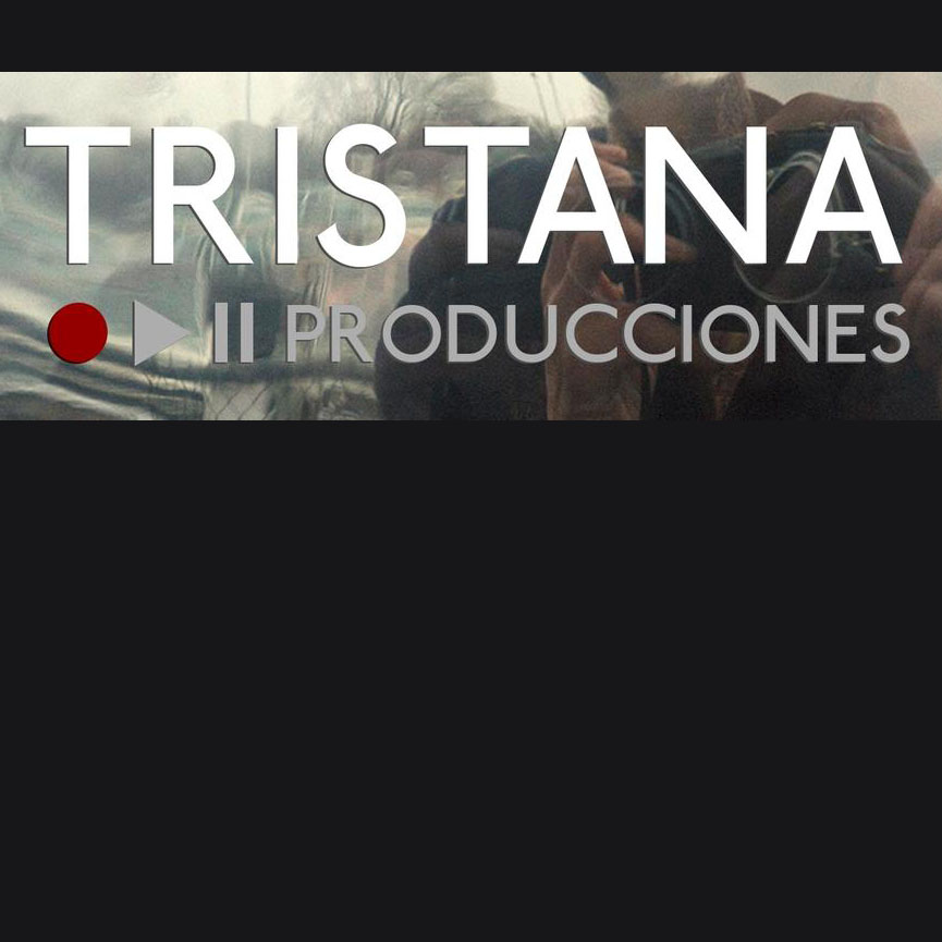 The Tristana Produccione Podcast