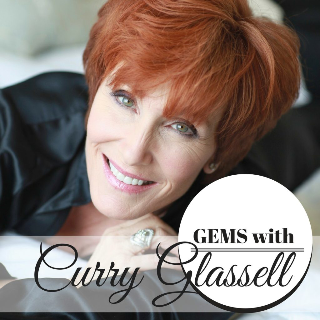 The GEMS with Curry Glassell Podcast