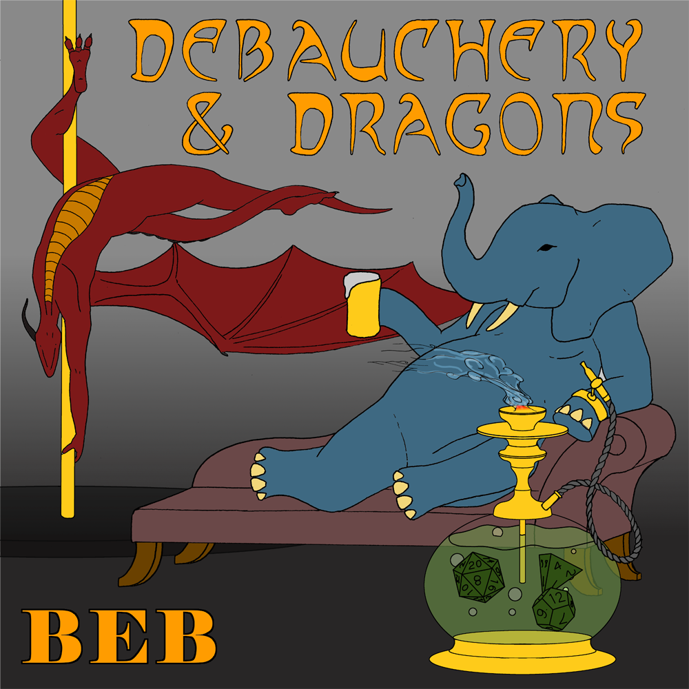 Debauchery and Dragons - A Dungeons and Dragons 5th Edition Podcast