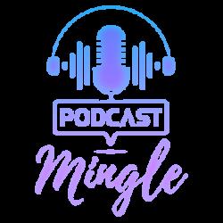 Podcast Mingle
